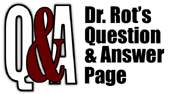 Dr. Rot Q and A
